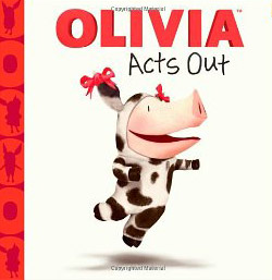Olivia Acts Out book