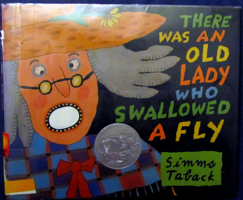 There was an old lady who swallowed a fly, by Simms Taback
