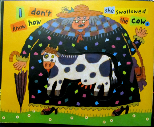 There was an old lady who swallowed a cow