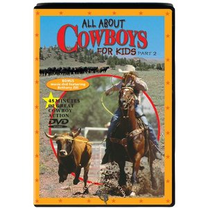 All About Cowboys video DVD Part 2