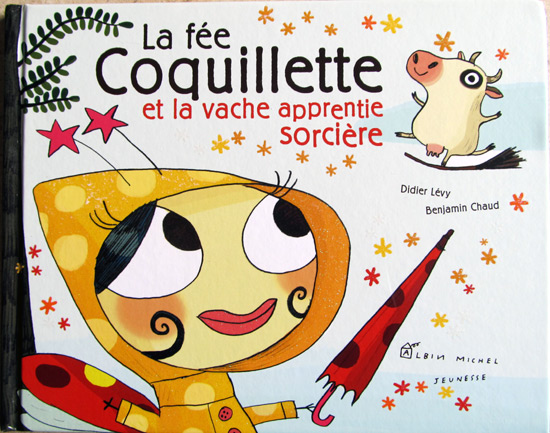"Happy cow, sad cow and fairies in ""La fee Coquilette et la vache apprentie sorciere"""