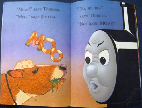 Thomas the Train asks the cow to moo... no, move