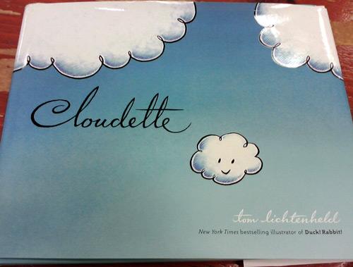 Children's book Cloudette by Tom Lichtenheld