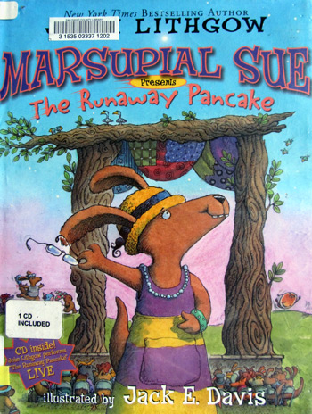 Marsupial Sue presents the runaway pancake by John Lithgow