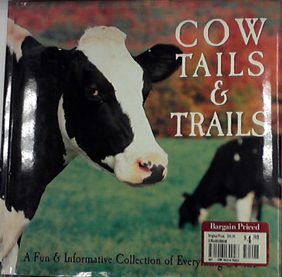 Cow tails & trails book