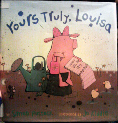 Yours Truly, Louisa by Simon Puttock