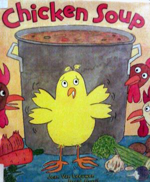 Chicken soup by Jean Van Leeuwen