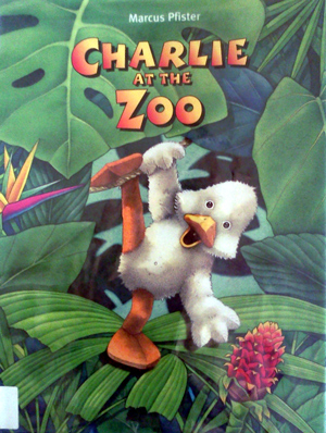 Charlie at the zoo by Marcus Pfister