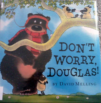 Don't worry Douglas by David Melling