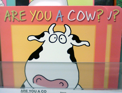 Are you a cow? by Sandra Boynton
